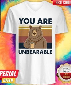 Top Bear Drinking Coffee You Are Unbearable Vintage V-neck