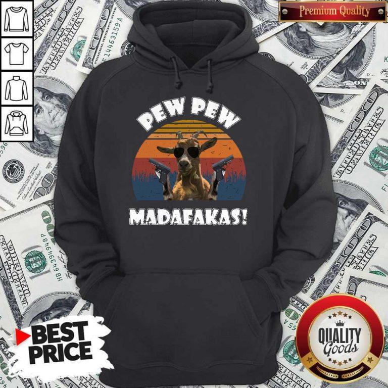 Top Goat Pew Pew Madafakas Vintage Hoodie