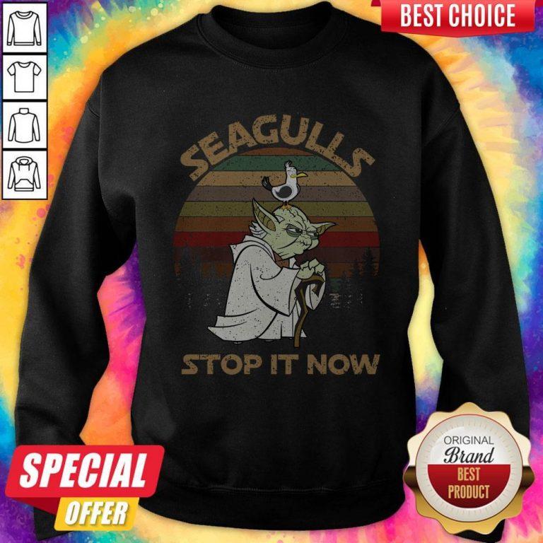 Top Yoda Seagulls Stop It Now Vintage Sweatshirt