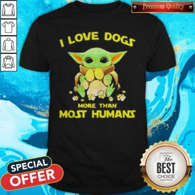 Baby Yoda I Love Paw Dogs More Than Most Humans Shirt - Design By Earstees.com
