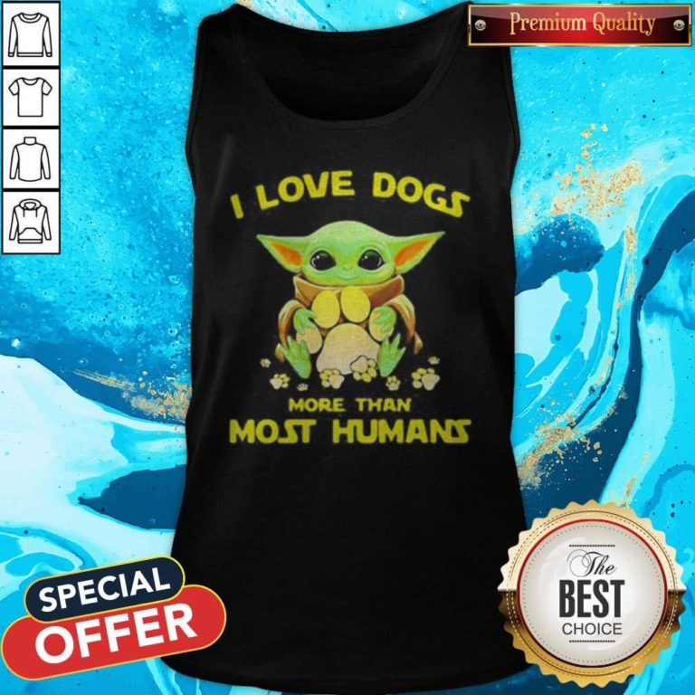 Baby Yoda I Love Paw Dogs More Than Most Humans Tank Top - Design By Earstees.com