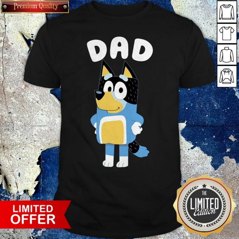 Premium Bluey Dad Shirt