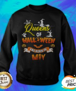 Awesome Queen Of Halloween Are Born In May Sweatshirt