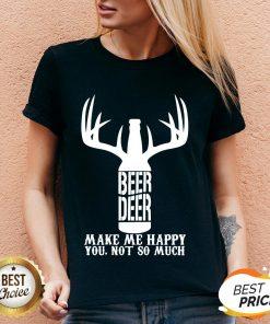 Beer Deer Make Me Happy You Not So Much V-neck