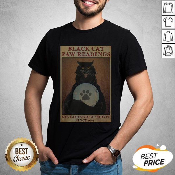 Black Cat Paw Reading Revealing All 9 Lives Since 1692 T-Shirt
