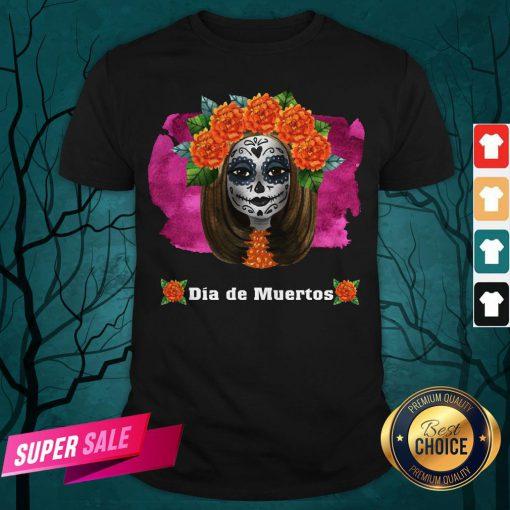 Day Of Dead Dia De Muertos Sugar Skull Girl Shirt