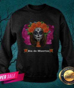Day Of Dead Dia De Muertos Sugar Skull Girl Sweatshirt