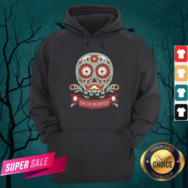 Dia De Los Muertos Day Dead Sugar Skull Hoodie