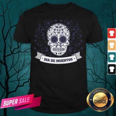 Dia De Muertos Day Of Dead Sugar Skull Vintage Shirt