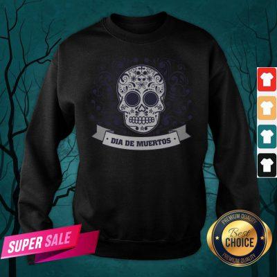 Dia De Muertos Day Of Dead Sugar Skull Vintage Sweatshirt