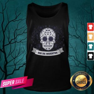 Dia De Muertos Day Of Dead Sugar Skull Vintage Tank Top