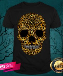 Gold Sugar Skull Day Dead Dia De Los Muertos Shirt