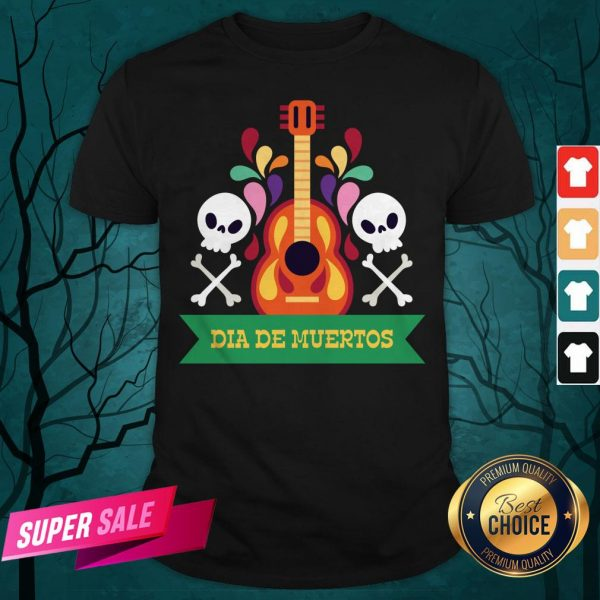 Guitar Sugar Skull Dia De Muertos Day Dead Shirt