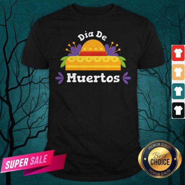 Happy Dia De Muertos Day Of Dead Shirt