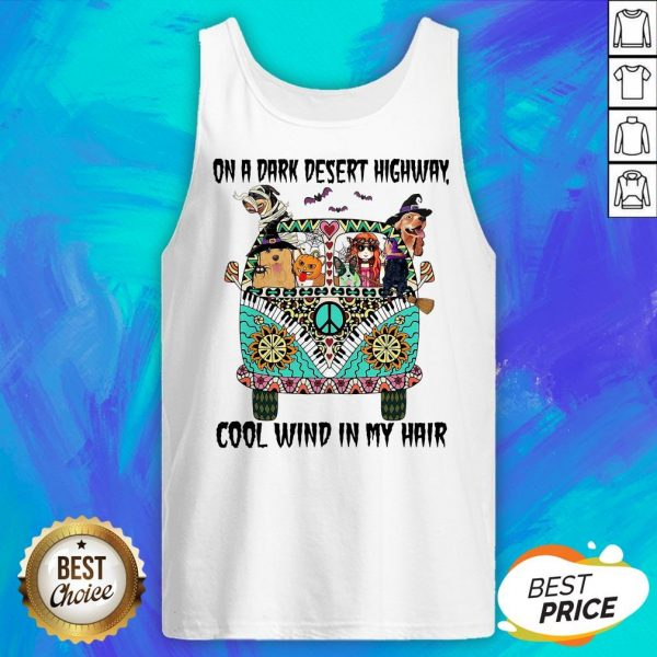 Hippie Girl And Dogs Witch On A Dark Desert Highway Cool Wind In My Hair Halloween Tank Top