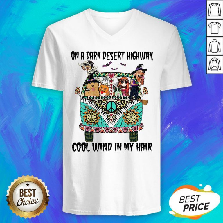 Hippie Girl And Dogs Witch On A Dark Desert Highway Cool Wind In My Hair Halloween V-neck