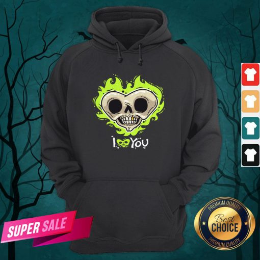 I Love You Skull Heart Halloween Day Hoodie