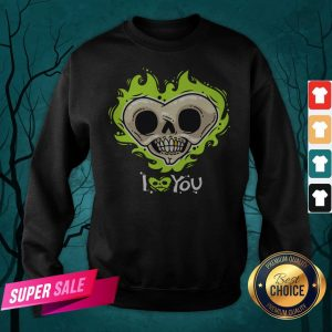 I Love You Skull Heart Halloween Day Sweatshirt