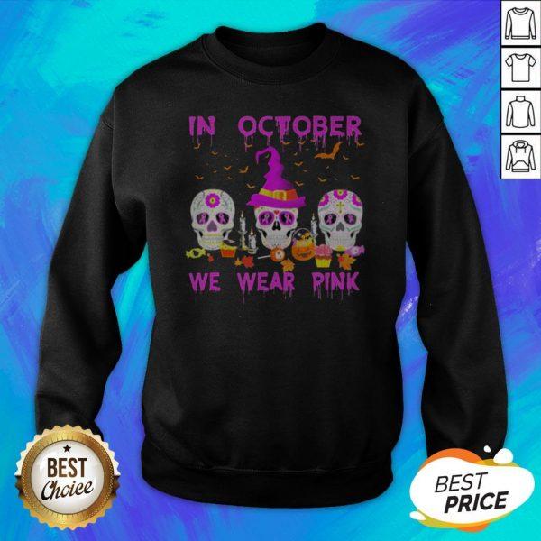 In October We Wear Pink Sugar Skull Breast Cancer Awareness Halloween Sweatshirt