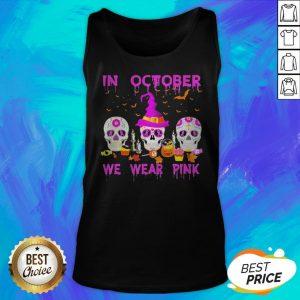 In October We Wear Pink Sugar Skull Breast Cancer Awareness Halloween Tank Top