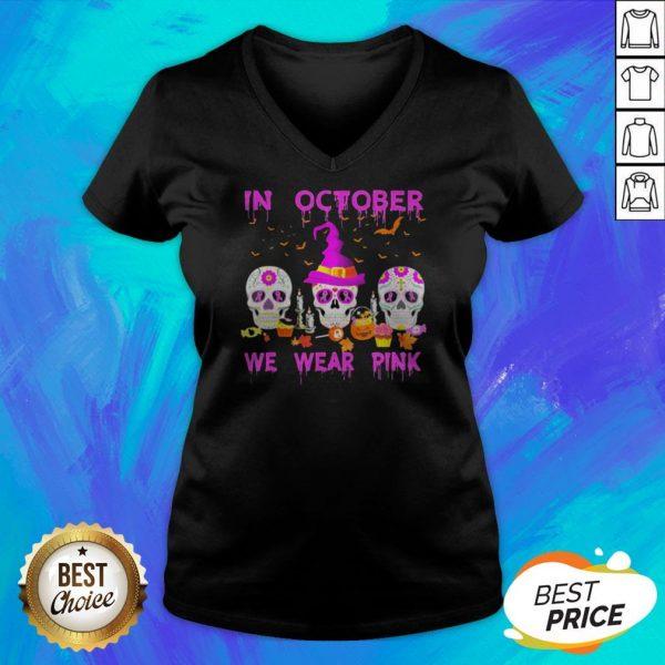 In October We Wear Pink Sugar Skull Breast Cancer Awareness Halloween V-neck