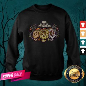Mexico Sugar Skull Dia De Muertos Day Dead Sweatshirt