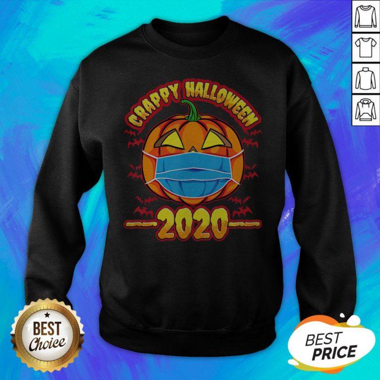 Nice Pumpkin Crappy Halloween 2020 Sweatshirt