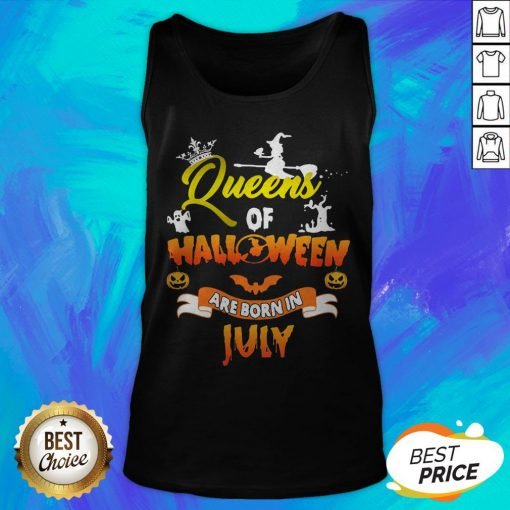 Nice Queen Of Halloween Are Born In July Tank Top