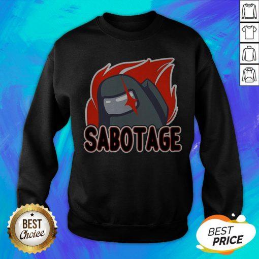 Nice Sabotage Sweatshirt