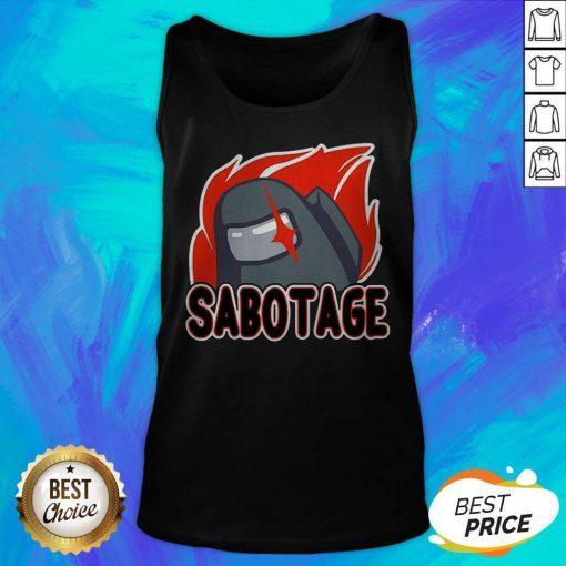 Nice Sabotage Tank Top