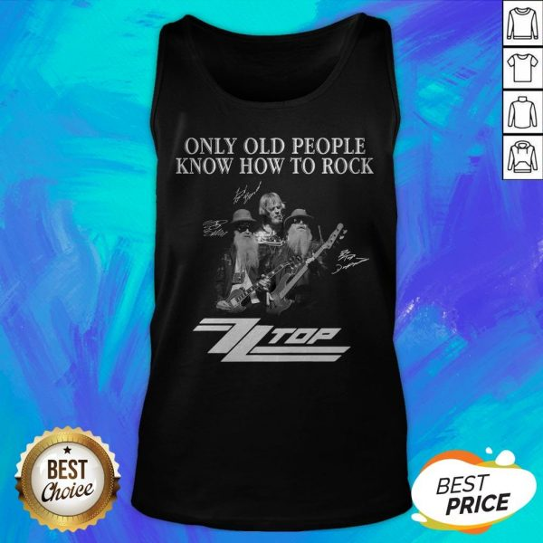 Only Old People Know How To Rock ZZ Top Signatures Tank Top