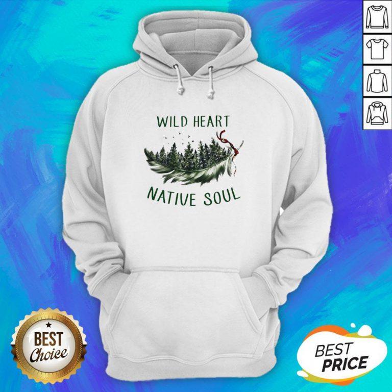 Perfect Wild Heart Native Soul Hoodie