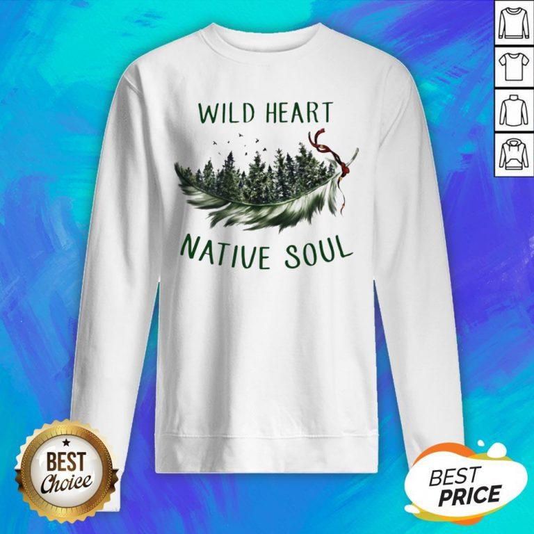 Perfect Wild Heart Native Soul Sweatshirt