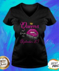 Pretty Lip Queens Are Born On September 25 V-neck