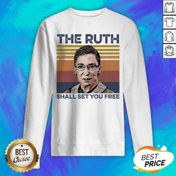 Pretty RBG The Ruth Shall Set You Free Sweatshirt