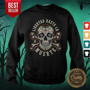Retro Skull Libertad Hasta La Muerte Sweatshirt