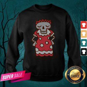 Skull Woman Day Of The Dead Muertos Sweatshirt