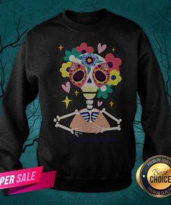 Sugar Flower Skeleton Day Dead Dia De Muertos Sweatshirt