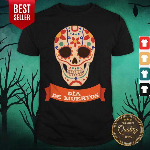 Sugar Dead Dia De Muertos Shirt - Design By Earstees.com