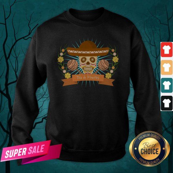Sugar Skull Dia De Muertos Day Dead Mexican Holiday Sweatshirt