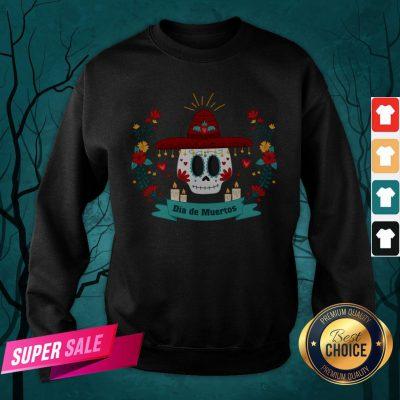 Sugar Skull Dia De Muertos In Mexican Holiday Sweatshirt