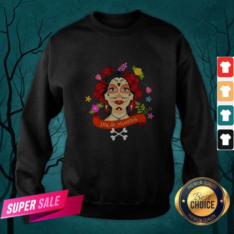 Sugar Skull Woman Dia De Muertos Day Of The Dead Sweatshirt