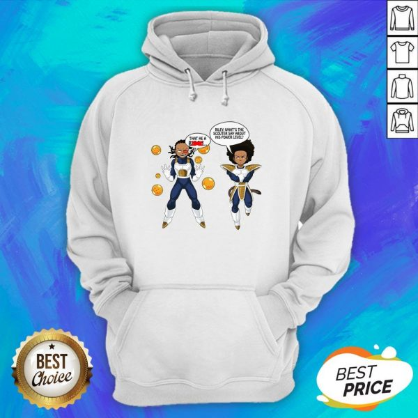 That The A Biech Riley What's The Scouter Say About His Power Level Hoodie