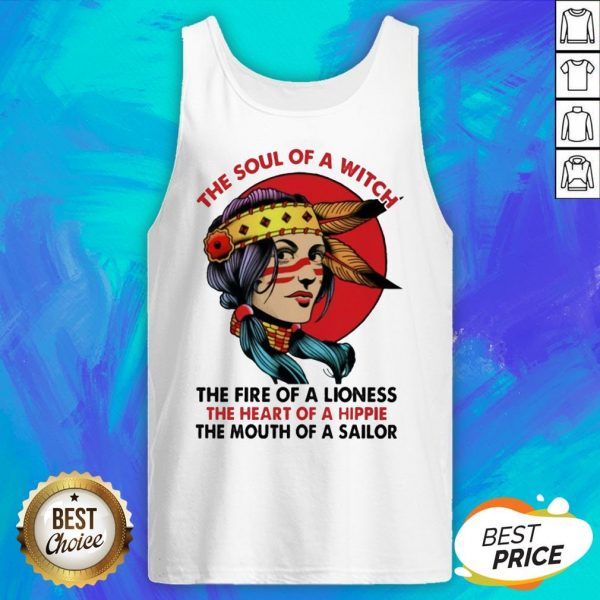 Woman The Soul Of A Witch The Fire Of A Lioness The Heart Of A Hippie Tank Top