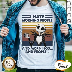 Pretty I Hate Morning People And Mornings And People Halloween Skeleton Lover Coffee White Shirt - Design By Earstees.com