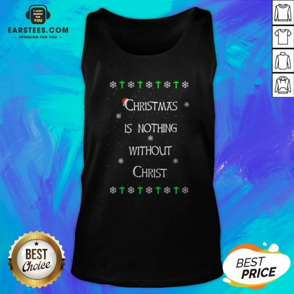 Awesome Christmas Is Nothing Without Christmas Tank Top - Design By Earstees.com