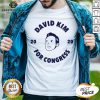 Awesome David Kim 2020 For Congress Shirt - Design By Earstees.com