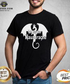 Awesome Dragon Ich Bin Der Hausdrache Shirt - Design By Earstees.com