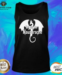 Awesome Dragon Ich Bin Der Hausdrache Tank Top - Design By Earstees.com