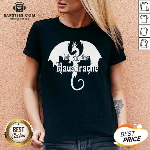 Awesome Dragon Ich Bin Der Hausdrache V-neck - Design By Earstees.com